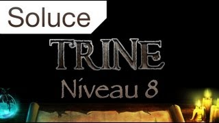 Trine - Solution niveau 8 Trône du Roi Perdu