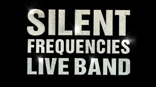 Silent Frequencies - Live Band Teaser 2013