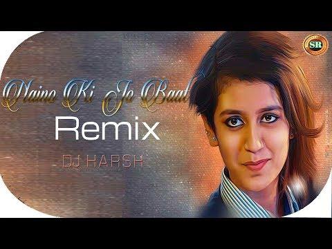 naino-ki-jo-baat-ft.-priya-varrier_sruti-hasan:remixldj-harsh&dj-kantalsr-entertainment