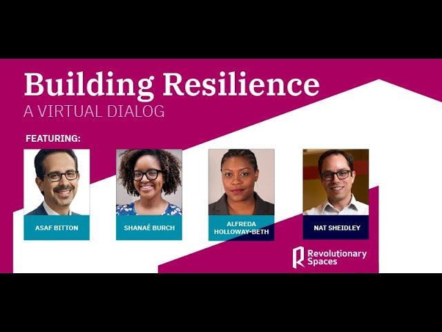 Building Resilience: A Virtual Dialog