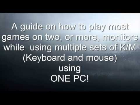 How to play games with multiple sets of Mouse and Keyboard on multiple monitors!