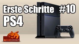 PS4 Erste Schritte #10 - Firmware 3.50 + Remote Play [deutsch]