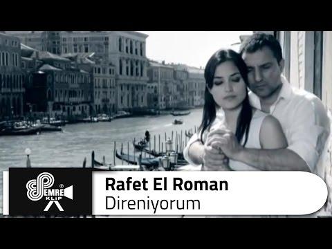 Rafet EL ROMAN - Direniyorum