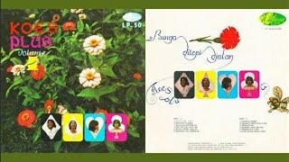 Koes Plus VOLUME 4 - Album BUNGA DI TEPI DJALAN (Full Album Thn 1971)