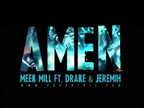 Meek Mill ft. Drake & Jeremih - Amen (lyrics)