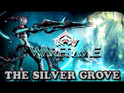WARFRAME: THE SILVER GROVE QUEST PLAYTHROUGH (TITANIA) - PLUS DAILY SORTIE (06.13.2017)