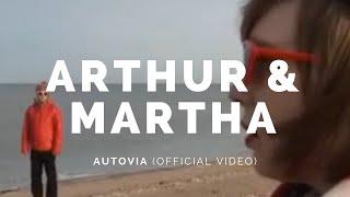 ARTHUR AND MARTHA: Autovia (Bot1v)