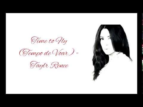 Time to Fly - Taylr Renee {Lyrics + Legendado em Português}