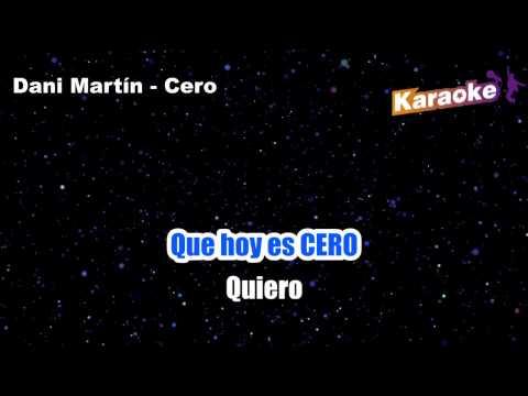 Dani Martin - Cero (Karaoke)