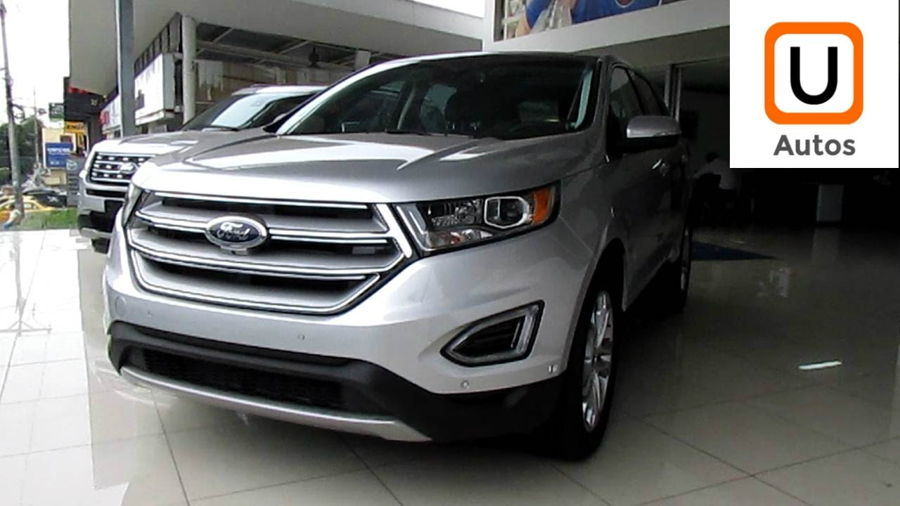 ford edge titanium 2017 unboxing netuautos youtube. Black Bedroom Furniture Sets. Home Design Ideas