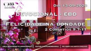 2 Coríntios 9.7-11 - Felicidade na bondade