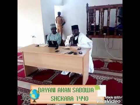 BAYANI AKAN SABOWA  SHEKARA 1440 Sheikh Nasir Alhassan Ringim (Hafizahullah)