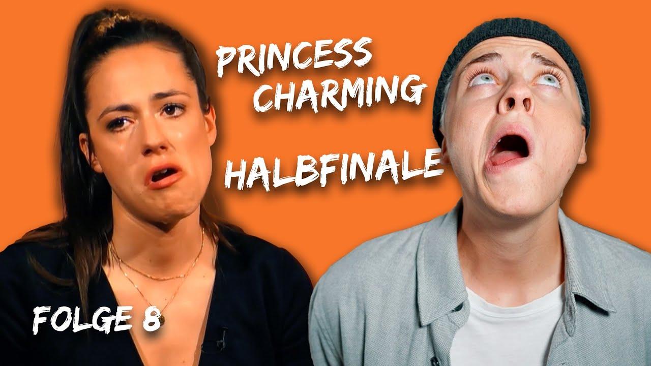 hab geweint. Princess Charming Folge 8 HALBFINALE
