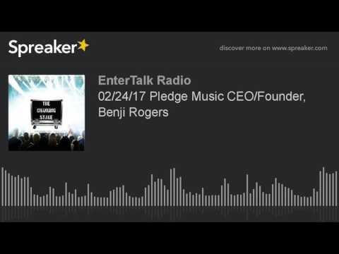 02/24/17 Pledge Music CEO/Founder, Benji Rogers Mp3
