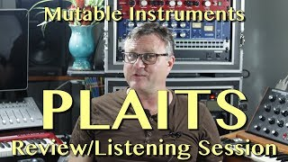 Mutable Instruments Plaits Listening Session | Gear Review