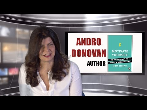 Interview with Andro Donovan - Author of Motivate Yourself