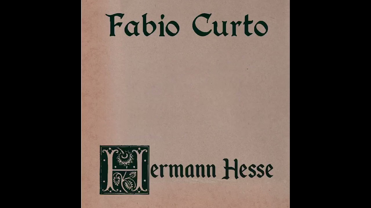 Fabio Curto-Hermann Hesse