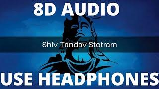 Shiv Tandav Stotram- 8D Audio |Uma Mohan