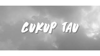 Video PHPoject - Cukup Tau (Music Cover/Parody) download MP3, 3GP, MP4, WEBM, AVI, FLV Januari 2018