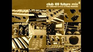 Din Da Da (Club 69 Future Mix) ~ Kevin Aviance