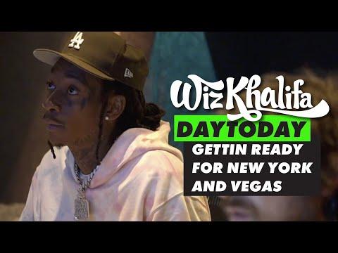 Wiz Khalifa - DayToday - Gettin ready for New York and Vegas