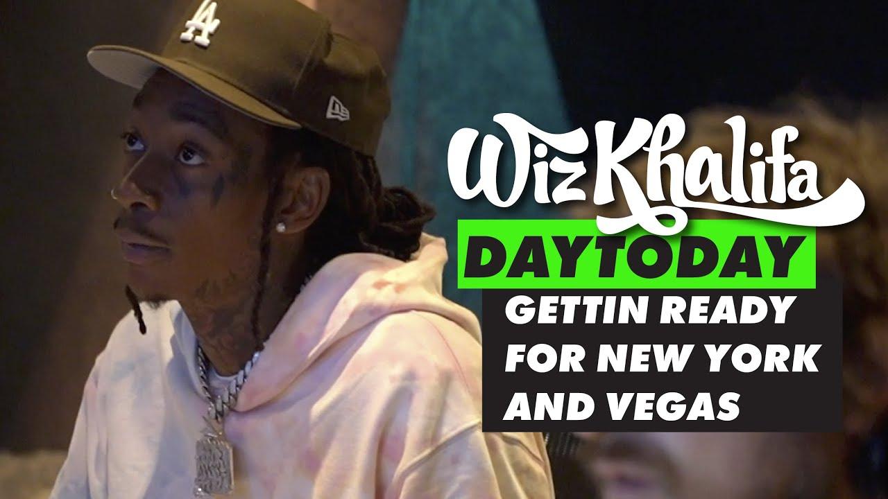 Download Wiz Khalifa - DayToday - Gettin ready for New York and Vegas