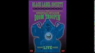 Black Label Society - In This River (The European Invasion Doom Troopin