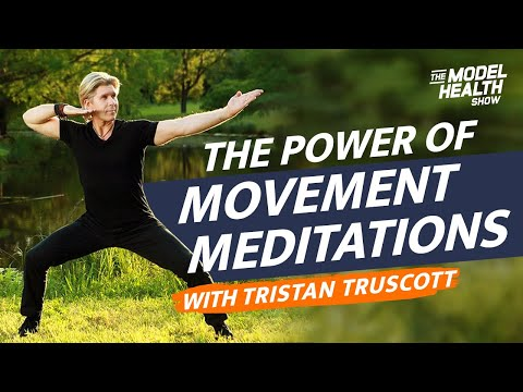 The Mind-Body Healing Connection And The Power Of Movement Meditations – With Tristan Truscott