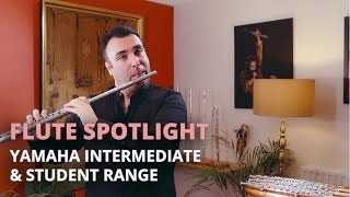 Yamaha Intermediate and Student Flutes with Stephen Clark: YFL-412, YFL-312 and YFL-212
