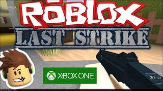 Roblox: Xbox One Last Strike Gameplay Free for All 30-7 Advanced Warfare Nuke Town fun games