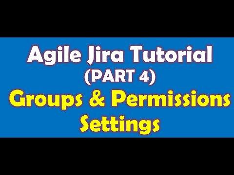 Groups and Permission Configs in Agile Jira