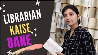 HOW TO BECOME A LIBRARIAN|LIBRARIAN KAISE BANE|CAREER IN LIBRARIAN[Hindi]