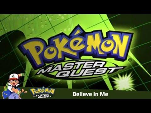 Believe In Me | Pokémon: Master Quest (2002) | Instrumental Cover