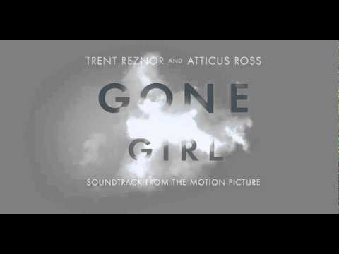 Gone Girl Soundtrack - The Way He Looks At Me
