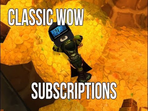 How Will Wow Classic Subscription Work?