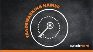 How to Trademark a Company or Product Name