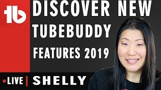 Discover new TubeBuddy features in the new year! - Hosted By Shelly