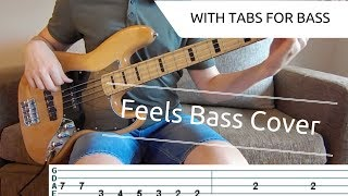 FEELS - Calvin Harris ft. Williams, Perry, Big Sean | BASS COVER WITH TAB | NOTE for NOTE |