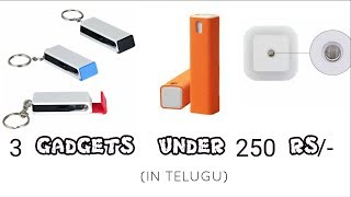 3 Gadgets under 250 rupees || budget gadgets  review ||  in telugu