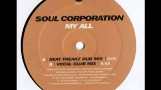 Soul Corporation - My All (Beat Freakz Dub)