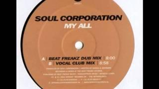 Soul Corporation - My All (Beat Freakz Dub)