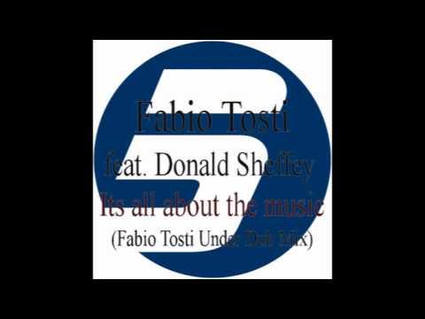 Fabio Tosti feat. Donald Sheffey - Its all about the music (Fabio Tosti Under Dub Mix)