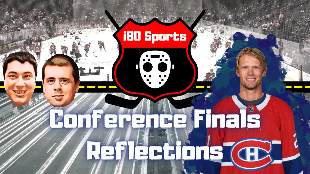 NHL- Semi Finals Reflections and More!