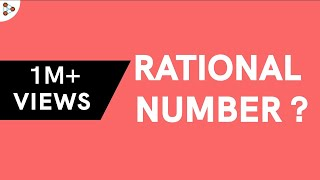What are Rational Numbers?