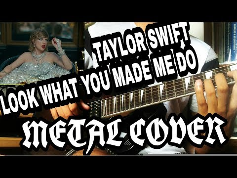 TAYLOR SWIFT LOOK WHAT YOU MADE ME DO COVER ( METAL / HARD ROCK/ POP PUNK/ METALCORE )