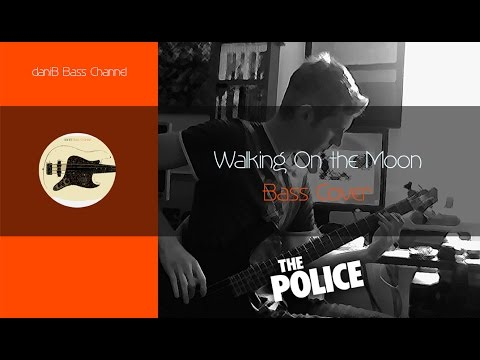 The Police Walking On the Moon Bass Cover TABS daniB5000