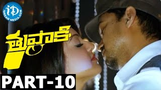 Tupaki Full Movie Part 10 || Vijay, Kajal Agarwal || A.R. Murugadoss || Harris Jayaraj