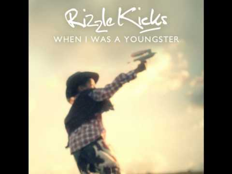 When I Was a Youngster - Rizzle Kicks