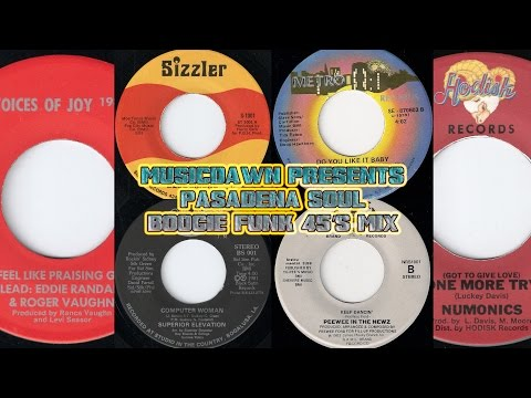 80's Soul & Funk Mix - Musicdawn presents Pasadena Soul - Boogie 45's Mix