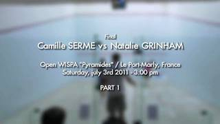 "WISPA 2011 ""Pyramides"" Final Part 1/5 - SERME vs GRINHAM"